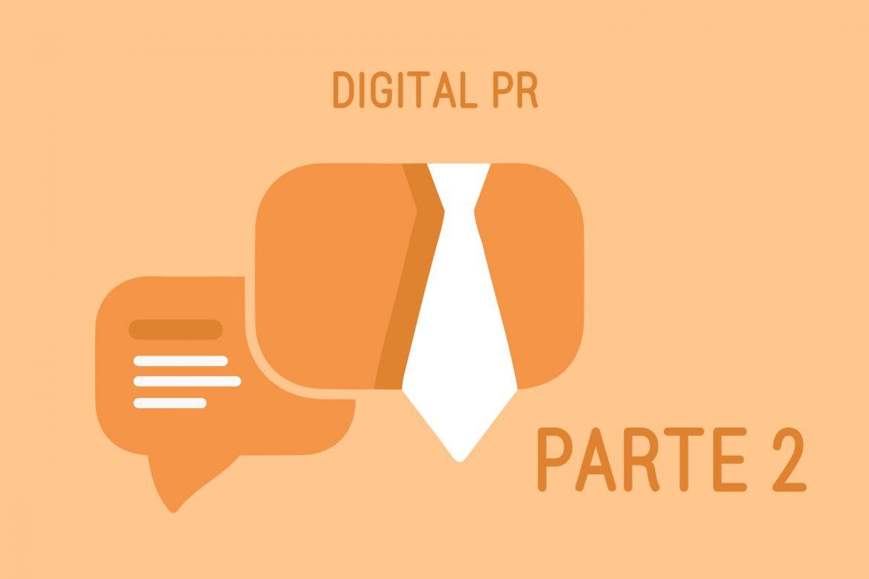 Digital PR: sempre importanti, talvolta fondamentali (parte 2)