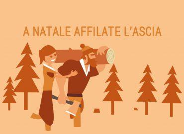 A Natale, affilate la vostra ascia!