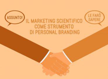 Il marketing scientifico come strumento di personal branding