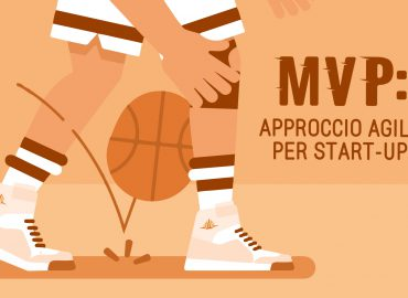 MVP: approccio agile per start-up