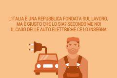 L'Italia è una Repubblica fondata sul lavoro. Ma è giusto che lo sia? Secondo me NO!