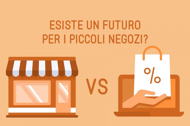 Esiste un futuro per i piccoli negozi?