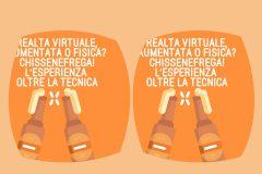 Realtà virtuale, aumentata o fisica? Chissenefrega! L'esperienza oltre la tecnica