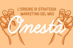 La rischiosa strategia marketing del M5S