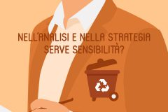 Nell'analisi e nella strategia serve sensibilità?