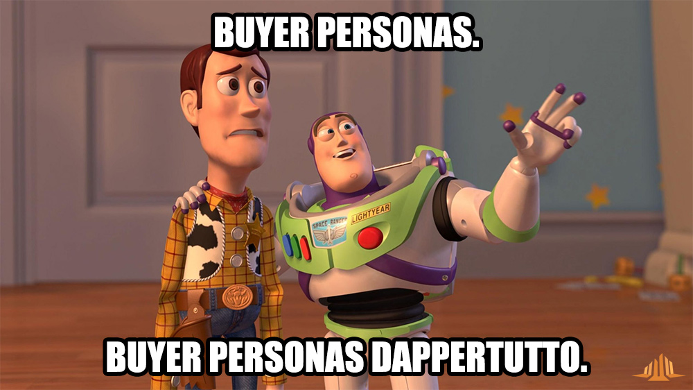 Buyer personas dappertutto