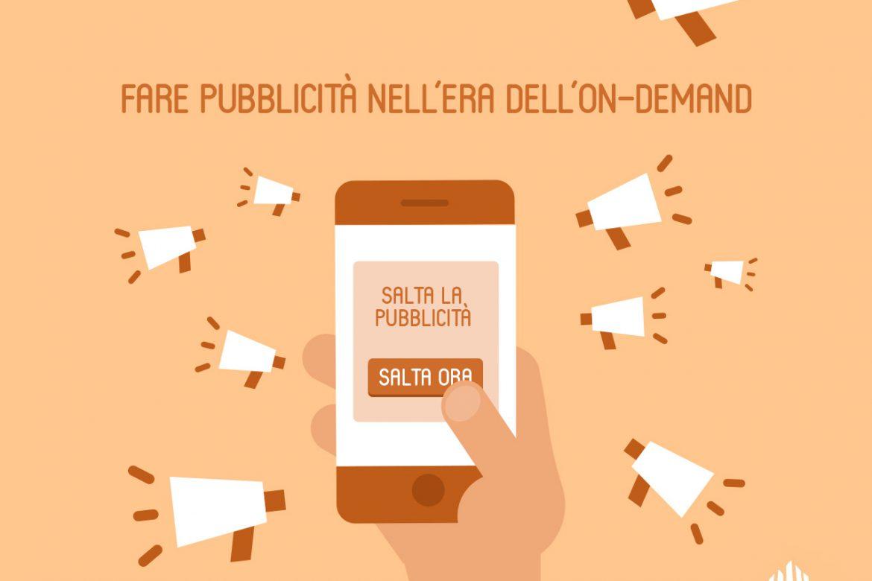Fare pubblicità nell'era dell'on-demand