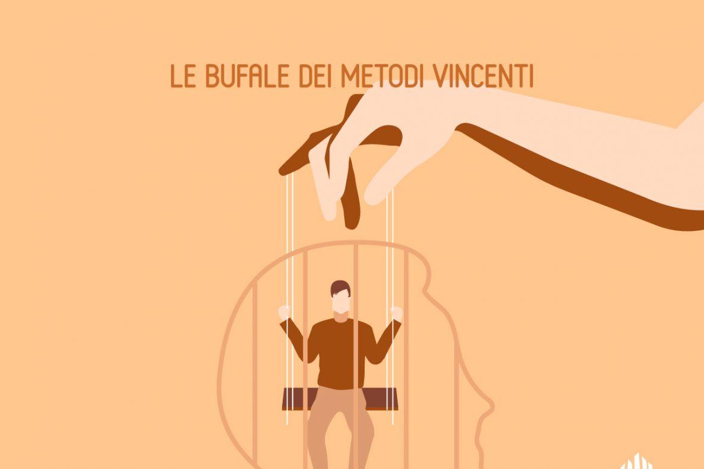 Le bufale dei Metodi Vincenti