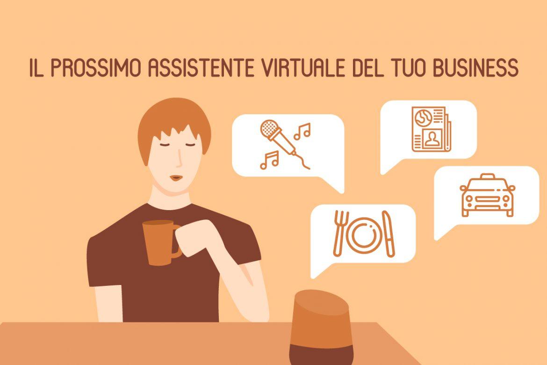 Il prossimo assistente virtuale del tuo business