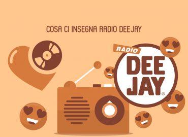 Cosa ci insegna Radio Deejay