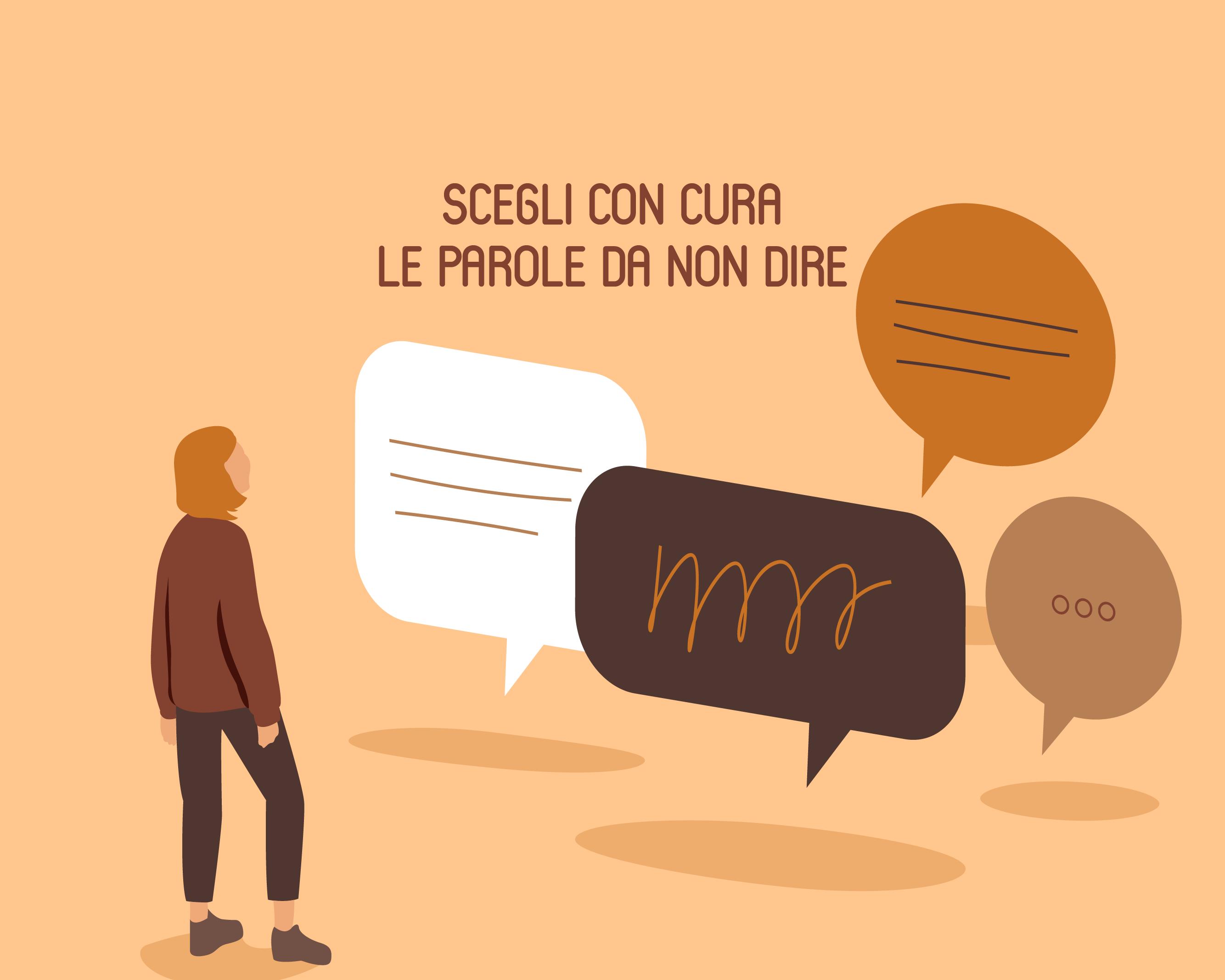Scegli con cura le parole da non dire