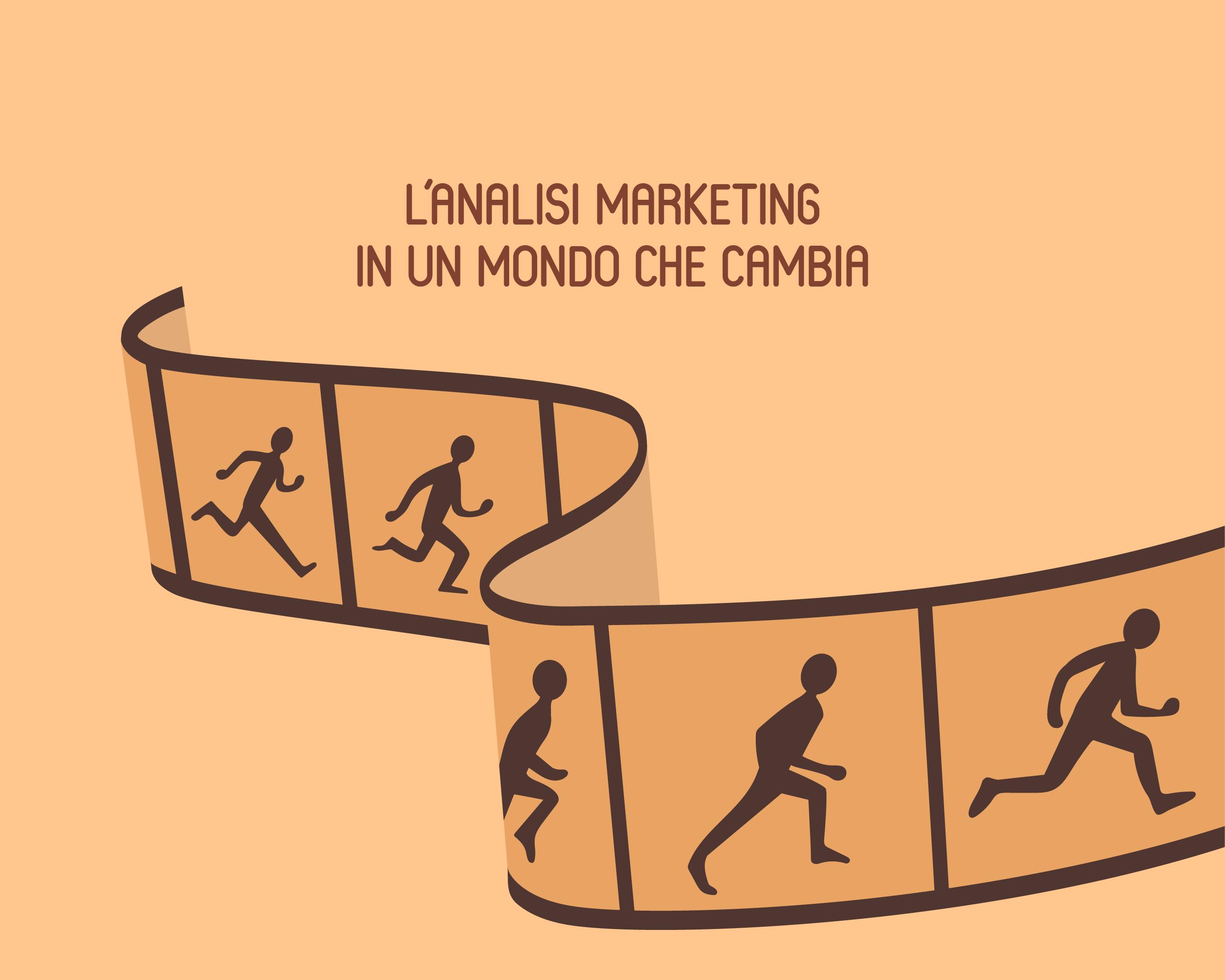 L'analisi marketing in un mondo che cambia